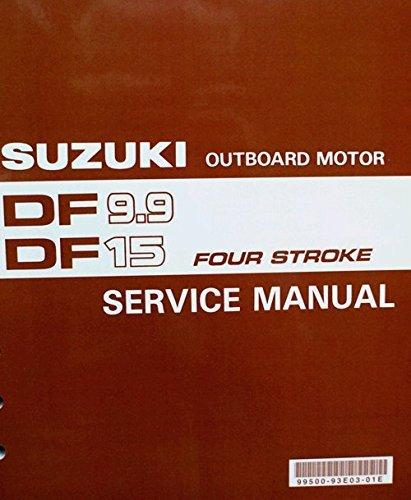 Suzuki Outboard (99500-93E11-01E) Genuine OEM Service Manual 4-Stroke 9.9-15 hp. 1996 thru 2002