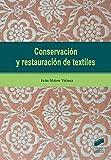 Conservación y restauración de textiles (Gestión, Intervención y Preservación del Patrimonio Cultural)