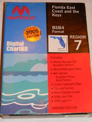 Maptech Region 7 Digital Chart Kit Florida East Coast and the Keys: Includes Itracoastal Waterway 2005 Edition BSB4 (Maptech Digital Chart)