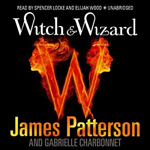 Witch & Wizard, Book 1 Audiobook