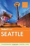 Fodor s Seattle (Full-color Travel Guide)