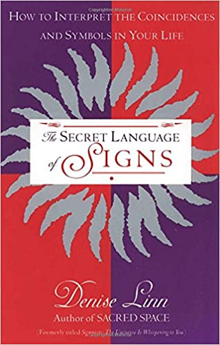 The Secret Language Of Signs How To Interpret The Coincidences And
