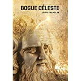 Bogue céleste (French Edition)