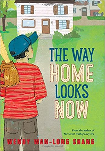 The Way Home Looks Now: Wendy Wan-Long Shang: 9780545609562 ...