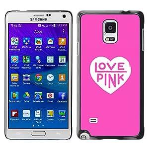 YOYOYO Smartphone Protección Defender Duro Negro Funda Imagen Diseño Carcasa Tapa Case Skin Cover Para Samsung Galaxy Note 4 SM-N910F SM-N910K SM-N910C SM-N910W8 SM-N910U SM-N910 - amor color rosa corazón texto limpio blanco