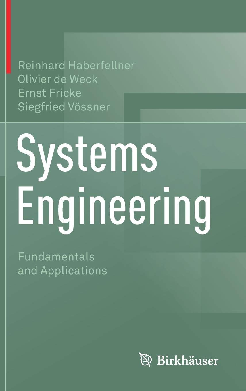Systems Engineering  Fundamentals And Applications