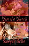 Love of a Lioness, Sawyer Belle, 1494876833