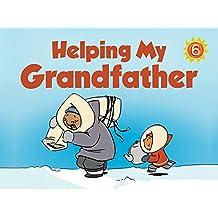 Helping My Grandfather