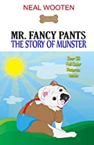 Mr. Fancy Pants: The Story Of Munster