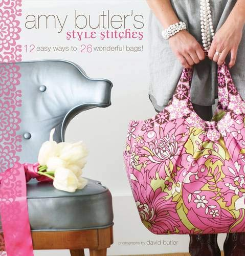 Amy Butler Craft Bag - Amy Butler's Style Stitches: 12 Easy Ways to 26 Wonderful Bags