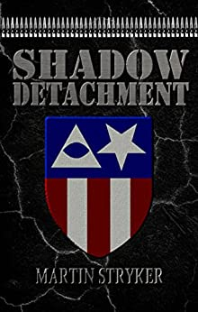 Shadow Detachment by [Stryker, Martin, Martin, C.E.]