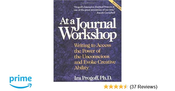 At a Journal Workshop: Writing to Access the Power of the