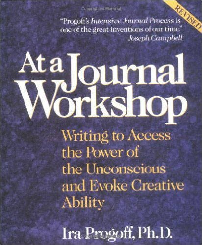 At a Journal Workshop: Writing to Access the Power of the Unconscious and Evoke Creative ()