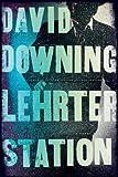 Lehrter Station: A John Russell WWII Thriller