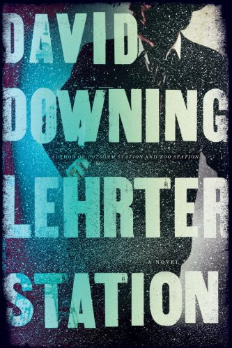 Download Lehrter Station: A John Russell WWII Thriller (A John Russell WWII Spy Thriller) PDF