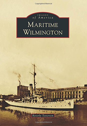 Maritime Wilmington (Images of America)
