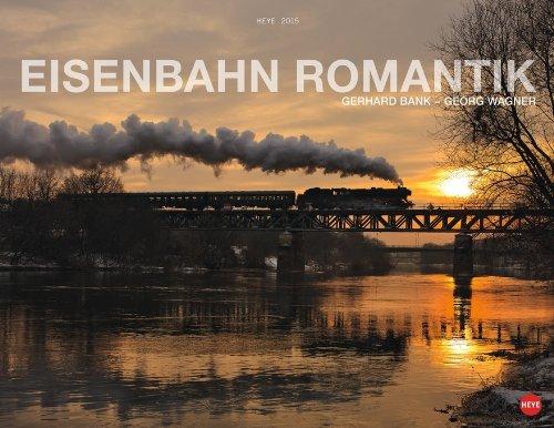 Eisenbahn Romantik 2015