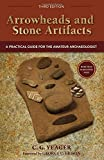 img - for Arrowheads and Stone Artifacts, Third Edition: A Practical Guide for the Amateur Archaeologist (The Pruett Series) book / textbook / text book