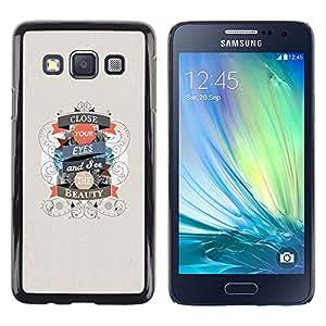 TECHCASE**Cubierta de la caja de protección la piel dura para el ** Samsung Galaxy A3 SM-A300 ** Close Eyes Beauty Life Quote Positive Motivational