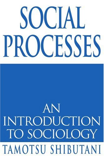 Social Processes: An Introduction to Sociology