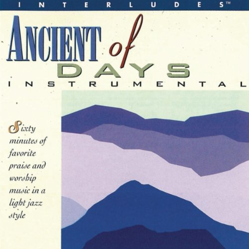 Ancient of Days Instrumental by Integrity Media