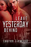 Leave Yesterday Behind