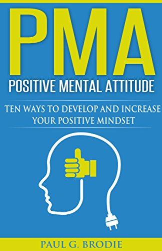 PMA Positive Mental Attitude by Paul Brodie ebook deal