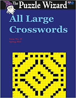 All Large Crosswords No 19 The Puzzle Wizard 9781495315374 Amazon Com Books