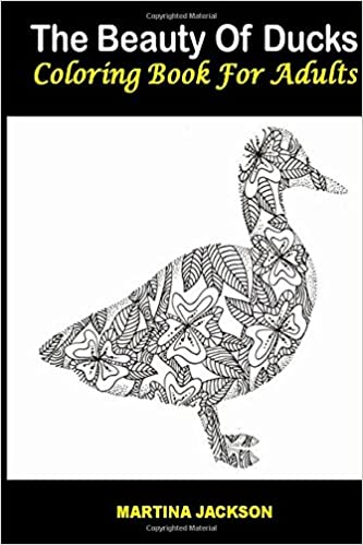 Amazon.com: The Beauty Of Ducks Coloring Book For Adults 6x9: 40 ...