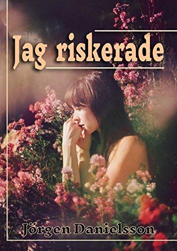Jag riskerade (Swedish Edition)