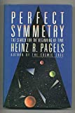 Perfect Symmetry, Heinz R. Pagels, 0671465481