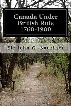 Book Canada Under British Rule 1760-1900