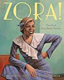 img - for Zora!: The Life of Zora Neale Hurston book / textbook / text book