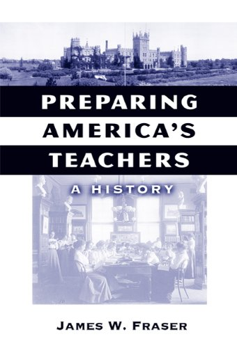 - Preparing America's Teachers: A History (Reflective History Series)