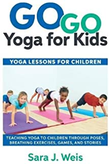 Go Yoga For Kids Lessons Children Teaching To Through
