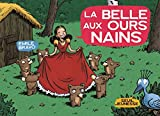 img - for La belle aux ours nains book / textbook / text book