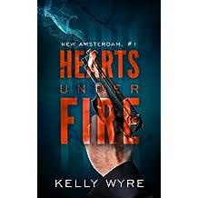 Hearts Under Fire (New Amsterdam Book 1)