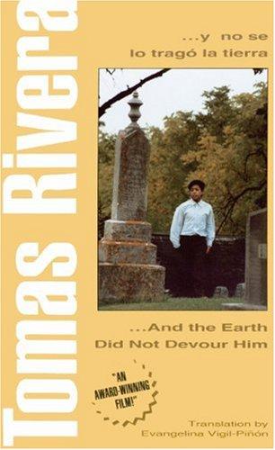 And The Earth Did Not Devour Him (Y No Se Lo Trago La Tierra) (Turtleback School & Library Binding Edition)