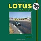Lotus 18: Colin Chapman s U-turn