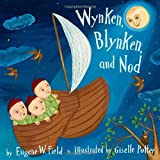 Wynken, Blynken, and Nod, Eugene Field, 0375841962