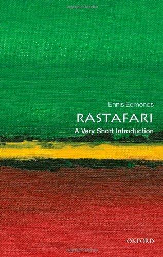 Rastafari: A Very Short Introduction (Very Short Introductions) by Ennis B. Edmonds (20-Dec-2012) Paperback