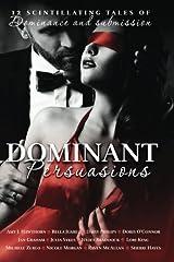 Dominant Persuasions Paperback
