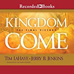 Kingdom Come: : The Final Victory | Tim F. LaHaye,Jerry B. Jenkins