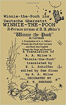 Book Winnie-the-Pooh in German A Translation of A. A. Milne's Winnie-the-Pooh into German and Back into English