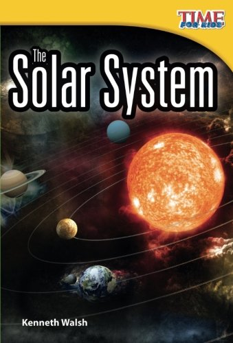 The Solar System – Easy-to-Read Solar System Book for Kids Ages 5-7 (TIME FOR KIDS Nonfiction Readers) (Material Systems)