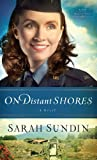 On Distant Shores, Sarah Sundin, 1410461734
