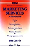 img - for Marketing Services: A Practical Guide book / textbook / text book