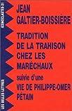 Tradition de la Trahison Chez Les Marechaux (Collection Iconoclastes) (French Edition)