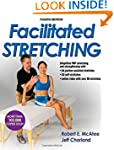 Facilitated Stretching-4th Edition Wi...