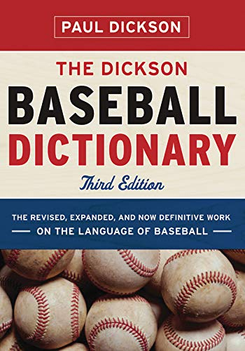 The Dickson Baseball Dictionary (Third Edition) pdf